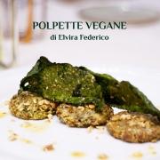 polpette vegane ricetta - Elvira Federico Farmanatura